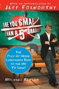 Paperback Are You Smarter Than a Fifth Grader? : The Play-At-Home Companion Book to the Hit TV Show! Book