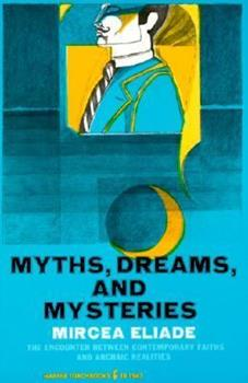Myths, Dreams and Mysteries 0061313203 Book Cover