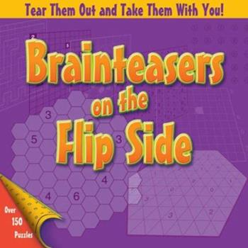 Brainteasers on the Flip Side 1402746881 Book Cover