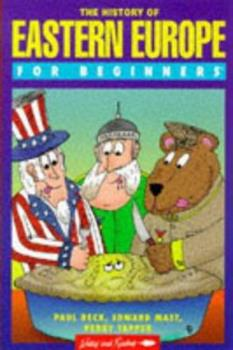 The History of Eastern Europe for Beginners (Writers and Readers) 0863162371 Book Cover