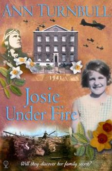 Josie Under Fire - Book #5 of the Historical House