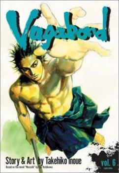 Vagabond, Volume 6 - Book #6 of the バガボンド / Vagabond