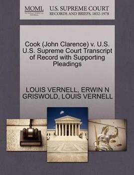 Paperback Cook V. U. S. U. S. Supreme Court Transcript of Record with Supporting Pleadings Book