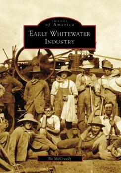 Early Whitewater Industry - Book  of the Images of America: Wisconsin