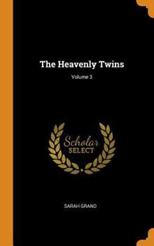 The Heavenly Twins; Volume 3 0344495418 Book Cover