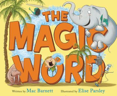 The Magic Word 0062354841 Book Cover