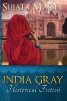 India Gray: Historical Fiction 0983661073 Book Cover