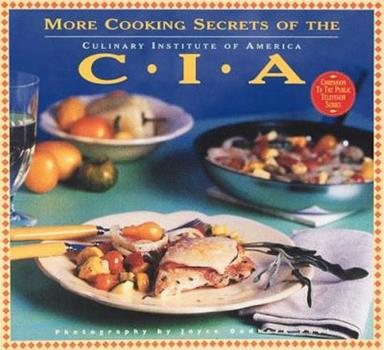 More Cooking Secrets of the CIA: The Companion Book to the Public Television Series 0811818632 Book Cover