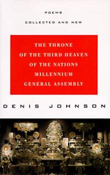 The Throne of the Third Heaven of the Nations Millennium General Assembly: Poems Collected and New 0060926961 Book Cover