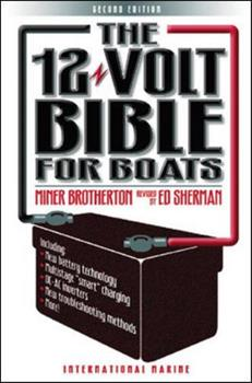 Paperback The 12-Volt Bible for Boats Book