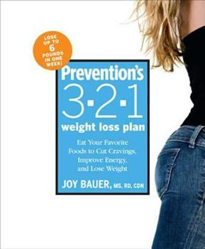 Prevention's 3-2-1 Weight Loss Plan: Eat Your Favorite Foods to Cut Cravings, Improve Energy, and Lose Weight 1594865868 Book Cover