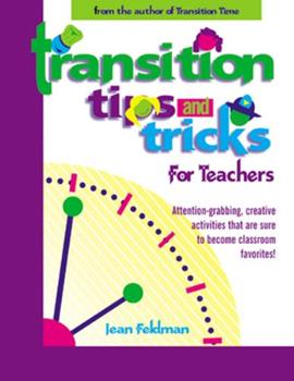 Transition Tips and Tricks: For Teachers 0876592167 Book Cover
