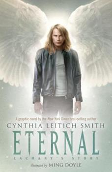 Eternal: Zachary's Story 0763651192 Book Cover