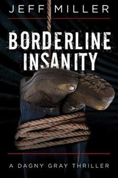 Borderline Insanity - Book #2 of the Dagny Gray