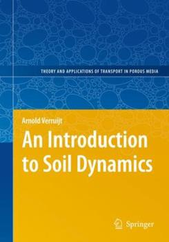 Hardcover An Introduction to Soil Dynamics Book