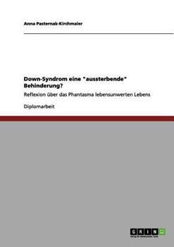 Paperback Down-Syndrom eine Aussterbende Behinderung? [German] Book