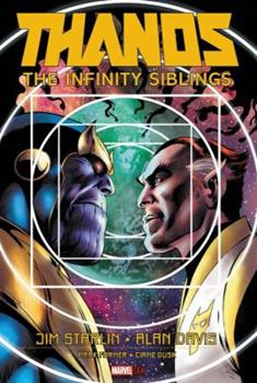 Thanos: The Infinity Siblings - Book #10 of the Marvel OGN