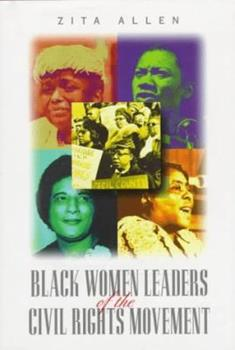 Black Women Leaders of the Civil Rights Movement (African-American Experience) 0531112713 Book Cover