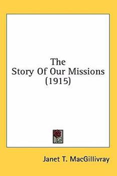 Hardcover The Story of Our Missions Book