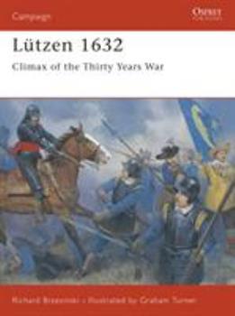 Lutzen 1632 - Book #68 of the Osprey Campaign