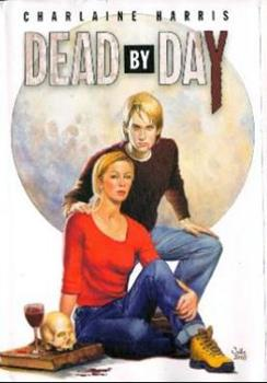 Dead by Day - Book  of the Sookie Stackhouse