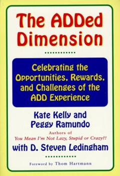 Paperback The Added Dimension: Celebrating the Opportunities, Rewards, and Challenges of the Add Experience Book