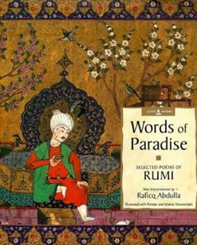 Words of Paradise Selected Poems of Rumi (Sacred Wisdom) 0670889350 Book Cover