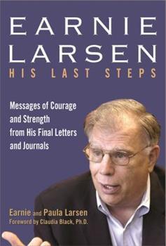 Earnie Larsen: His Last Steps 1616492023 Book Cover