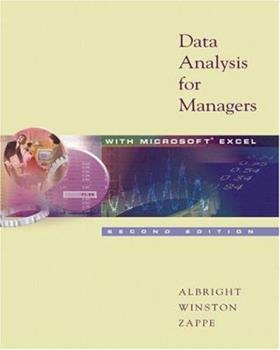 Data Analysis for Managers with Microsoft Excel (with CD-ROM and InfoTrac ) 0534383661 Book Cover