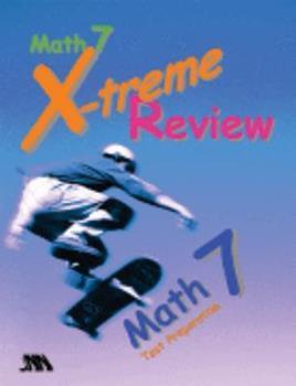 Unknown Binding Math 7 - X-treme Review Test Preparation Book
