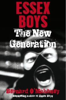 Essex Boys, The New Generation 1845963121 Book Cover
