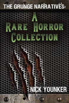 Paperback The Grunge Narratives: A Rare Horror Collection Book