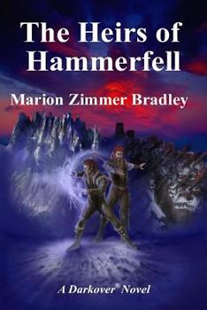 The Heirs of Hammerfell - Book  of the Darkover - Chronological Order