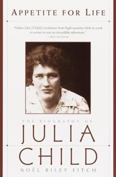 Paperback Appetite for Life : The Biography of Julia Child Book