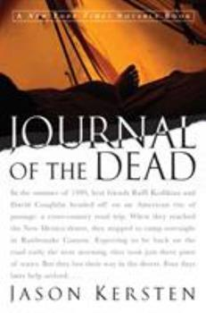 Paperback Journal of the Dead : A Story of Friendship and Murder in the New Mexico Desert Book