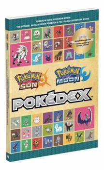 Paperback Pok?mon Sun and Pok?mon Moon: The Official Alola Region Pok?dex & Postgame Adventure Guide Book