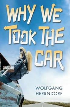 Hardcover Why We Took the Car Book