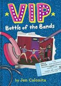 VIP: Battle of the Bands 0316259780 Book Cover