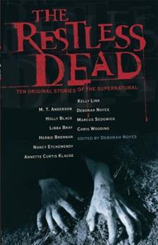 Paperback The Restless Dead : Ten Original Stories of the Supernatural Book