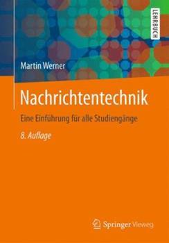 Nachrichtentechnik: Eine Einfhrung Fr Alle Studiengnge 3834825808 Book Cover