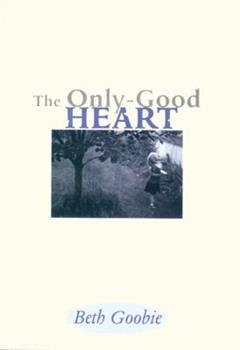 Paperback The Only-Good Heart Book