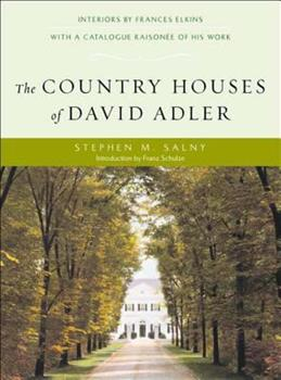The Country Houses of David Adler 039373045X Book Cover