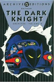 Batman: The Dark Knight Archives, Vol. 5 - Book  of the DC Archive Editions