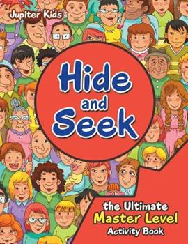 Paperback Hide and Seek the Ultimate Master Level Activity Book