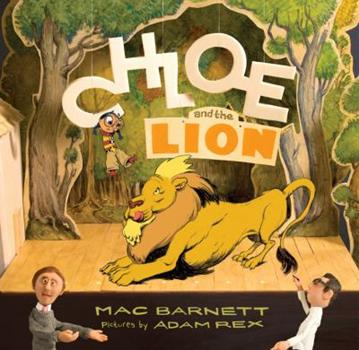 Chloe and the Lion (Hyperion Picture Book (eBook)) 1423113349 Book Cover