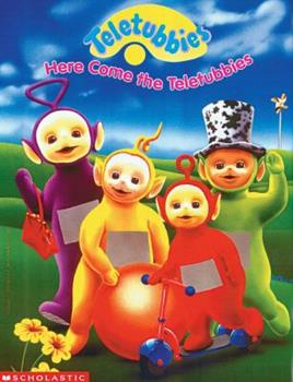 Here Come the Teletubbies - Book  of the Teletubbies