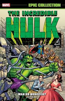 Incredible Hulk Epic Collection: Man or Monster? - Book  of the Avengers 1963-1996 #278-285, Annual