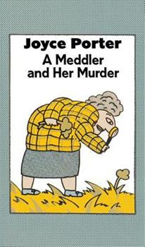 The Meddler and Her Murder 0897333225 Book Cover
