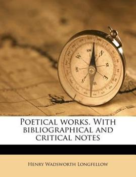 Paperback Poetical Works. with Bibliographical and Critical Notes Book