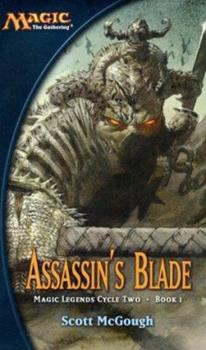 Mass Market Paperback Assassin's Blade: Magic Legends Cycle II, Book I Book
